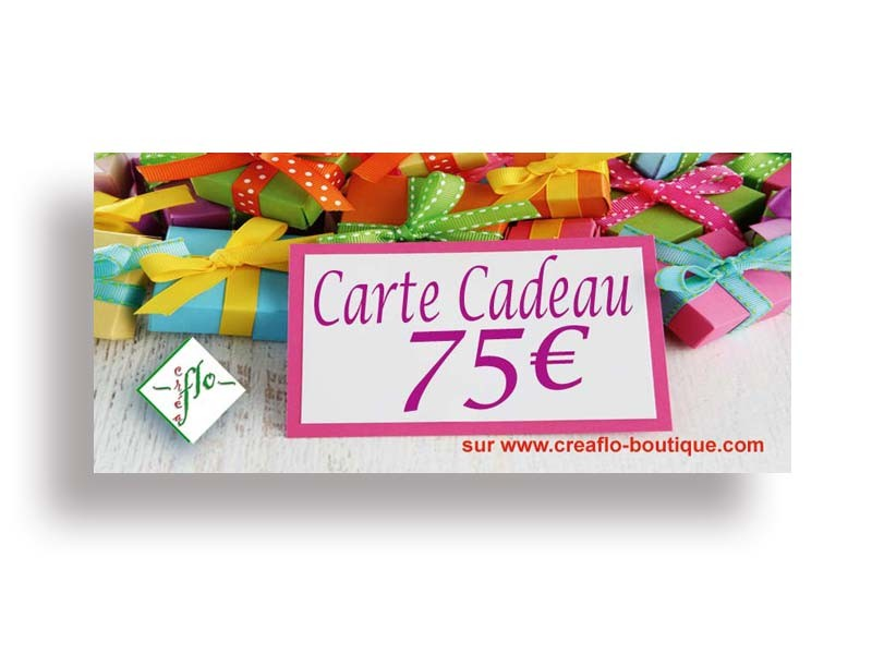 La Carte Cadeau CréaFlo 75 €