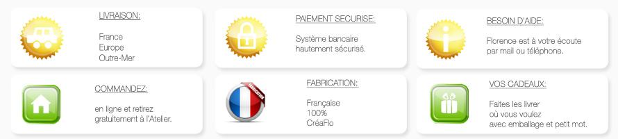 CréaFlo vous garantie un savoir faire sérieux et des services haut de gamme appropriés à ses créations.